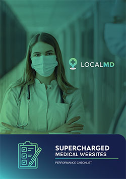 supercharged medical websites performance checklist local md